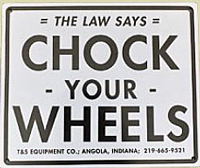Chock Your Wheels Sign